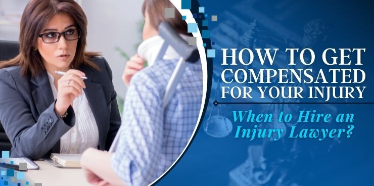 When to Hire an Injury Lawyer